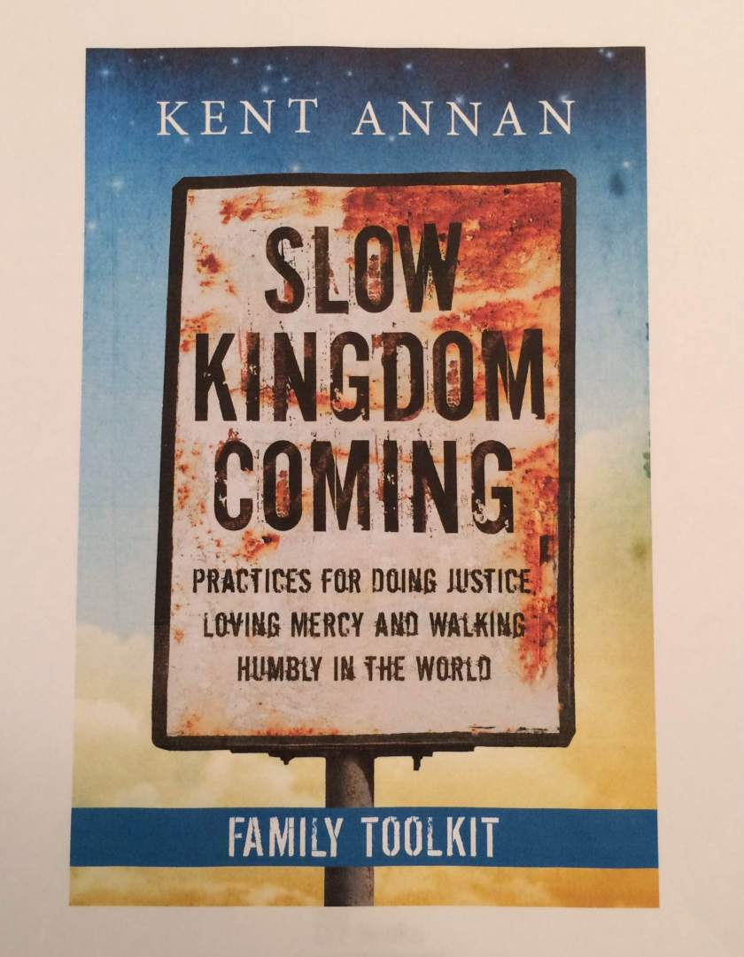 Slow Kingdom Coming - Family Toolkit