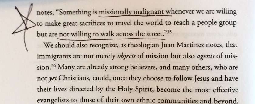 """Something is missionally malignant whenever we are willing to make great sacrifices to travel the world to reach a people group but are not wiling to walk across the street."" - JD Payne, from ""Seeking Refuge"" page 46."