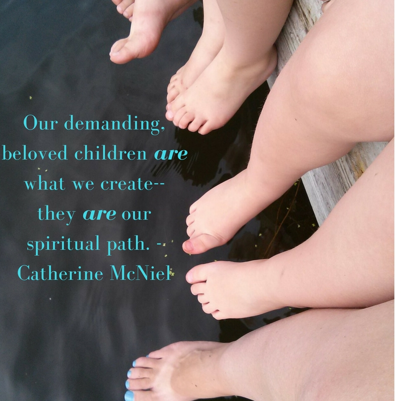 our-demanding-beloved-children-are-what-we-create-they-are-our-spiritual-path