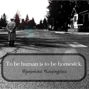 To_be_human_is_to_be_homesick.