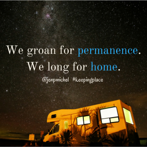 We_groan_for_permanence._We_long_for_home.